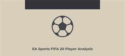 Analysis of EA Sports FIFA 20 Player Data